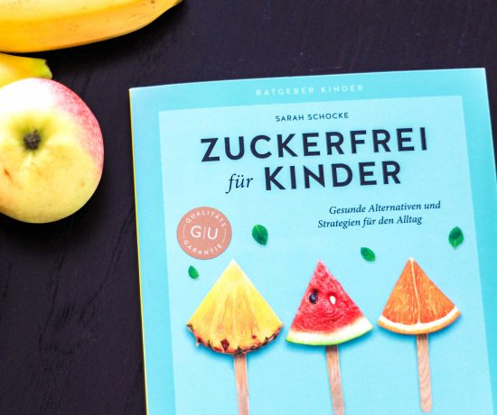 Zuckerfrei für Kinder von Sarah Schocke